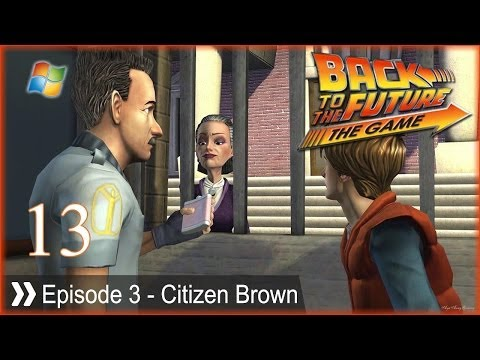 Back to The Future (The Game) - Pt.13 [Episode 3 - Citizen Brown]