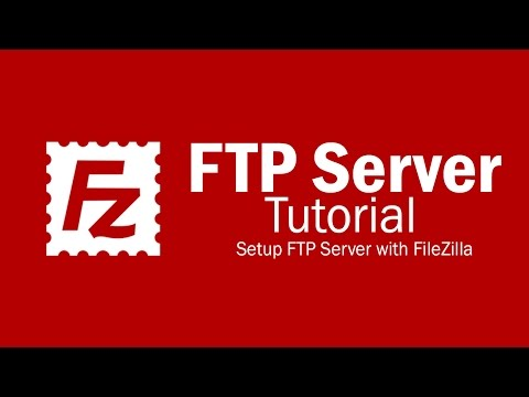 FileZilla Server Tutorial - Setup FTP Server