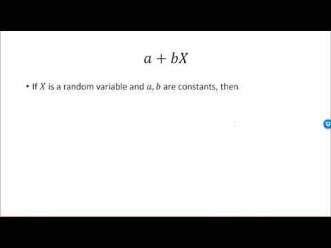 The expected value and variance of a linear function of a random variable