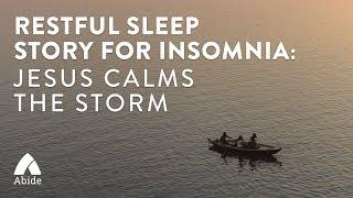 Download Bible Stories for Sleep: Jesus Calms the Storm
