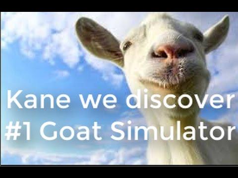 KANE WE DISCOVER #1 Goat Simulator