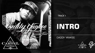 "01. ""Intro"" (Bonus Track Version) - Daddy Yankee"
