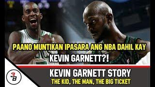 KEVIN GARNETT STORY | PAANO MUNTIKAN IPASARA ANG NBA DAHIL KAY KG