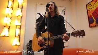 Oh Petroleum - Oh Petroleum Live A Citofonare Rockit
