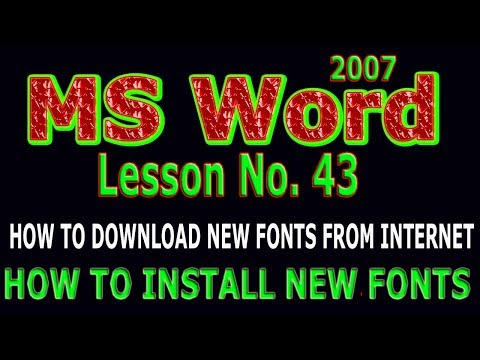 Microsoft Word 2007 Tutorial in urdu / How to download new fonts Lesson # 43