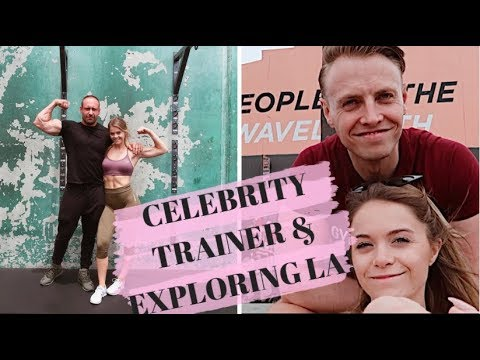 WORKING OUT WITH A CELEBRITY TRAINER & Exploring LA with my Fiancé
