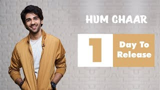 Hum Chaar 2019 | Prit as Namit | 1 Day to Go | Releasing On 15th February 2019