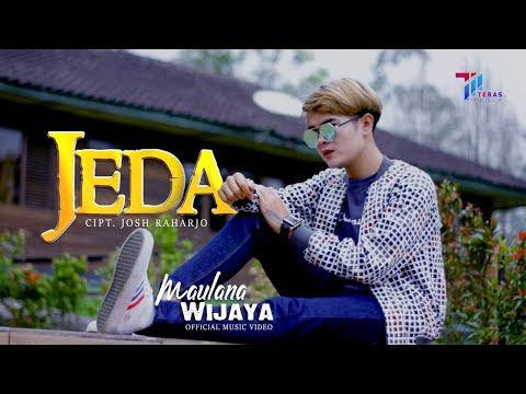 Download Lagu Maulana Wijaya Jeda Mp3