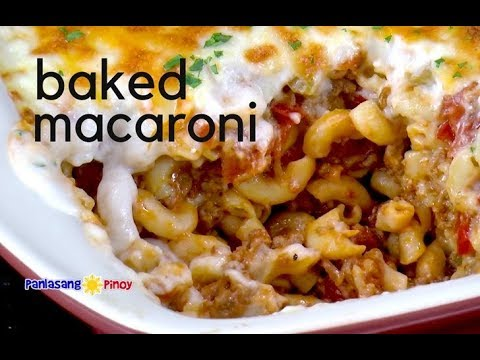 Baked Macaroni | Filipino Style with White Sauce and Cheese
