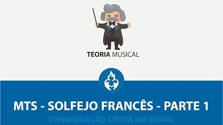 Solfejo Frances Compasso Simples - MTS CCB - Aula 04