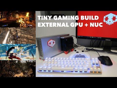 Tiny Gaming Build - NUC + GTX970 EGPU PCI 3.0 x4 - Faster than Thunderbolt 3 - EXP GDC Beast V9.0b
