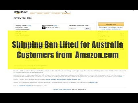 Amazon.com Lifted the Ban and Resume Shipping to Australia