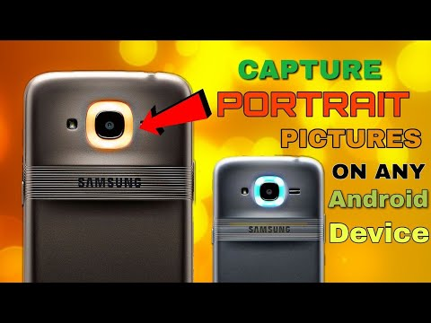 How to Capture PORTRAIT Photos on any Android Device | NO ROOT