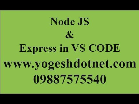 Node and express setup in visual studio code | Node tutorial | Hindi