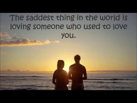Sad Love Quotes - Relationship Quotes That Will Make You Emotional