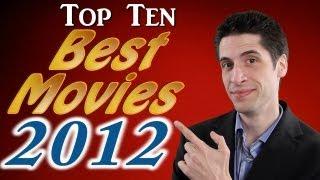 Top 10 Best Movies 2012