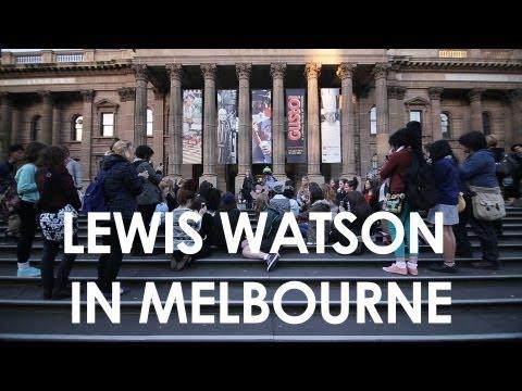 Lewis Watson - Australia Diary - August 2012 (Part 2 - Melbourne and Brisbane)