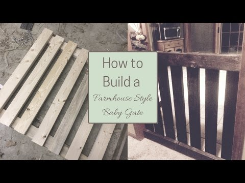 How to Build a Farmhouse Style Baby Gate