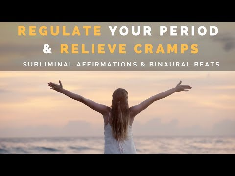 MENSTRUAL REGULATION SUBLIMINAL | Regulate Your Period & Relieve Cramps with Subliminal Messages