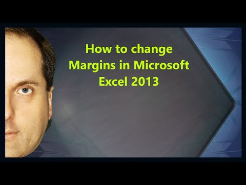 How to change Margins in Microsoft Excel 2013