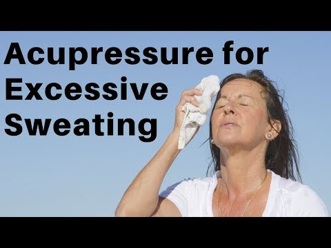 Acupressure Points for Excessive Sweating (Hyperhidrosis) - Massage Monday #355