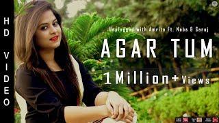 Agar Tum Mil Jao   Unplugged With Amrita Ft. Nabs & Saroj   Zeher