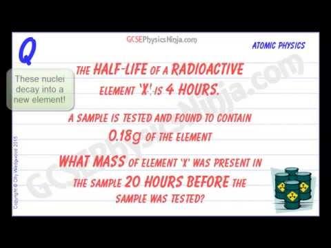Half Life Physics Example - GCSE Physics