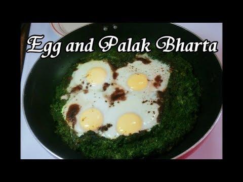 Egg and Palak Bharta