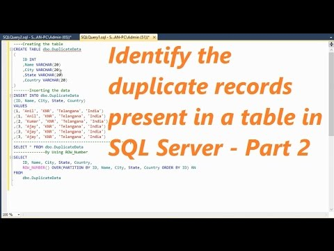 How To Identify The Duplicate Records Present In a Table In SQL Server - Part 2