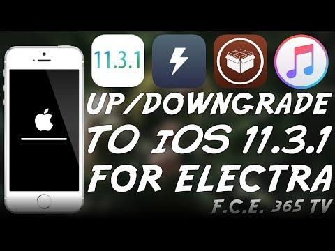 How To Downgrade / Upgrade to iOS 11.3.1 For ELECTRA JAILBREAK (No Data Loss Tutorial)