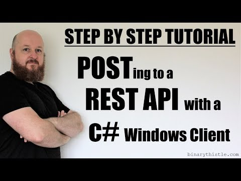 Step by Step Tutorial: POSTing to a REST API using c# Windows Client