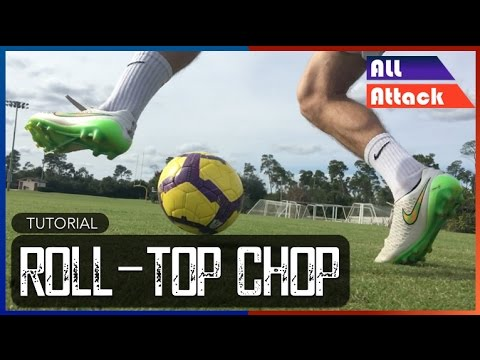 Roll-Top Chop | Tutorial