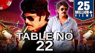 Table No 22 (2019) Telugu Hindi Dubbed Full Movie | Nagarjuna, Mamta Mohandas, Anushka Shetty