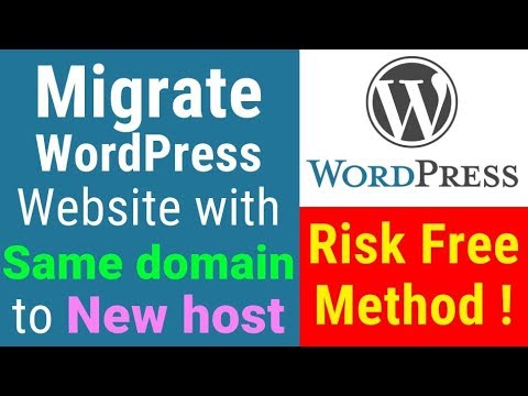 How to migrate wordpress site with same domain to new host - Risk free method
