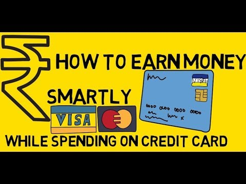 How to use credit card smartly  to earn money