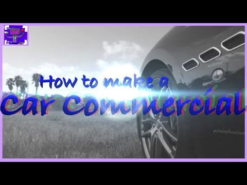 How To Make A Car Commercial