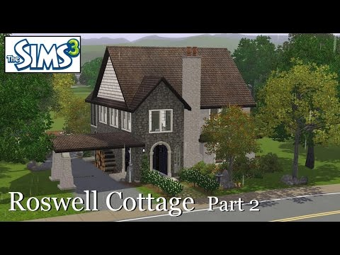 Sims 3 Speed Build -- Roswell Cottage (Part 2)