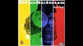 Akh Teri Larh Gayi feat. Rajan Mattu   Ryan Singh   Dholicious