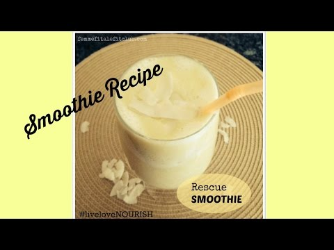 Rescue Smoothie Recipe | Good for digestion and belly flattening | NOURISH The Fit Woman's Cookbook