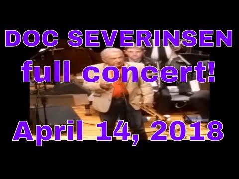 DOC SEVERINSEN Trumpet FULL CONCERT APRIL 14, 2018 Sherman Jazz festival