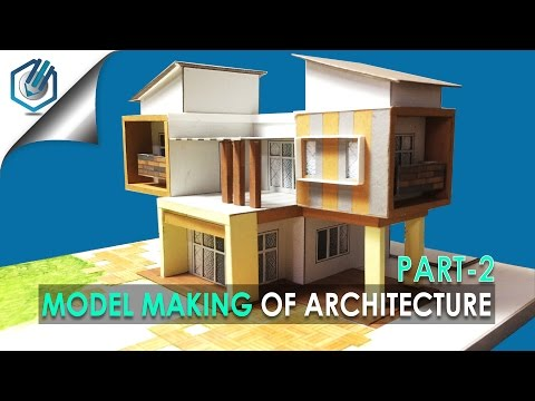 MODEL MAKING OF MODERN ARCHITECTURAL BUILDING #10 part 2