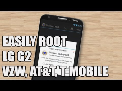 How to: LG G2 Root Verizon (also work for T-Mobile, AT&T, Bell and Rogers variants)