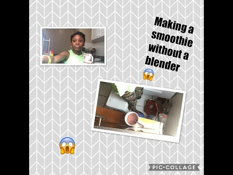 Making a smoothie without a blender😱~BeautybyDelores