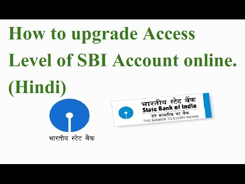 How to Upgrade Access level of SBI Account online, 2 SBI account in one net banking Dashboard.