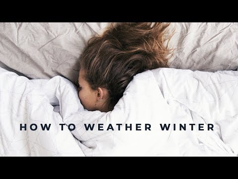 How to Weather Winter