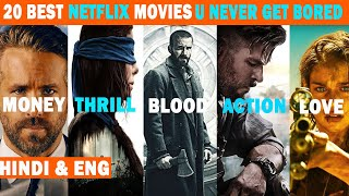 Top 20 Best Netflix Movies That Never Make You Bored In Hindi & Eng