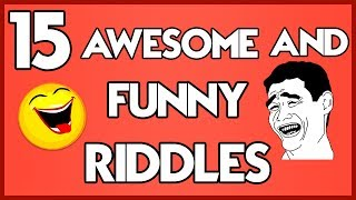 15 Mind bending FUNNY Riddles for kids and adults!