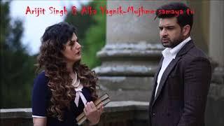 1921: Mujhme samaya tu Full Audio Song | Arijit Singh | Alka Yagnik