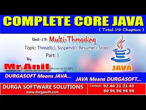 Core Java-Multi-Threading-Thread(c), Suspend, Resume, Stop-Part 1