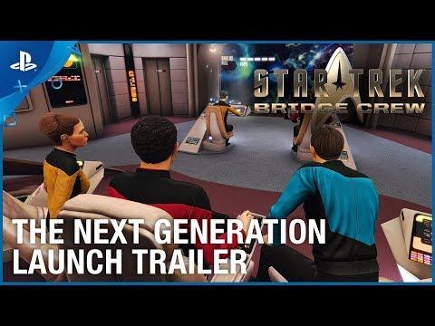Star Trek: Bridge Crew - The Next Generation DLC - Launch Trailer | PS4, PS VR
